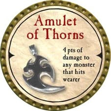Amulet of Thorns - 2007 (Gold)