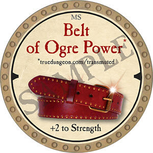 Belt of Ogre Power - 2019 (Gold)