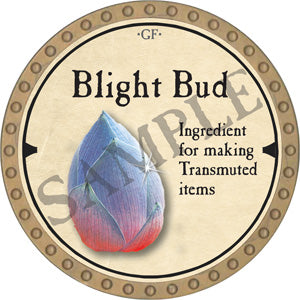 Blight Bud - 2019 (Gold) - C44