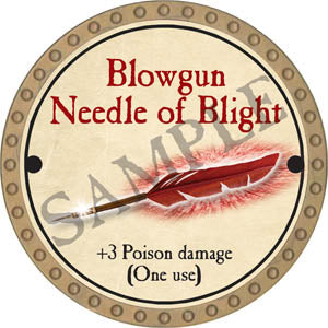 Blowgun Needle of Blight - 2017 (Gold)