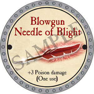Blowgun Needle of Blight - 2017 (Platinum)
