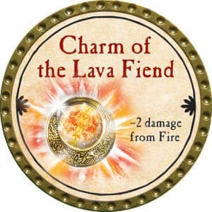Charm of the Lava Fiend - 2015 (Gold) - C37