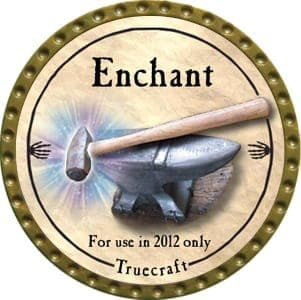 Enchant (Truecraft) - 2012 (Gold) - C62