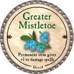 Greater Mistletoe - 2009 (Platinum)