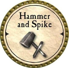 Hammer and Spike - 2007 (Gold)