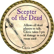 Scepter of the Dead - 2007 (Gold) - C12