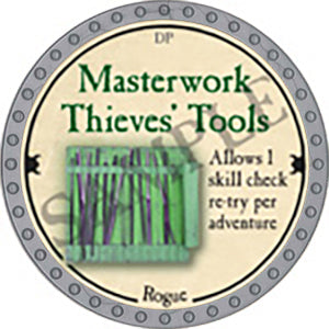 Masterwork Thieves' Tools - 2018 (Platinum)