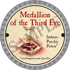 Medallion of the Third Eye - 2017 (Platinum)