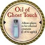 Oil of Ghost Touch - 2008 (Gold) - C37