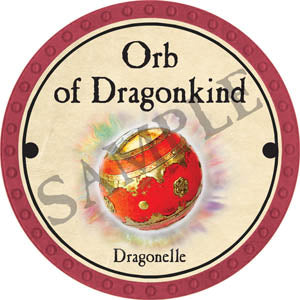 Orb of Dragonkind (Dragonelle) - 2017 (Red) - C31