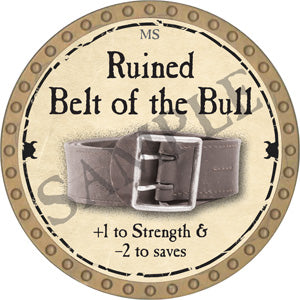 Ruined Belt of the Bull - 2018 (Gold)