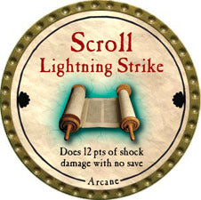 Scroll Lightning Strike - 2011 (Gold)