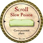 Scroll Slow Poison - 2007 (Gold)
