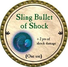 Sling Bullet of Shock - 2009 (Gold)