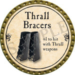 Thrall Bracers - 2016 (Gold)