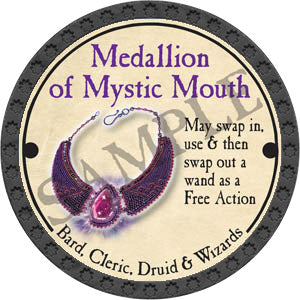 Medallion of Mystic Mouth - 2017 (Onyx) - C25