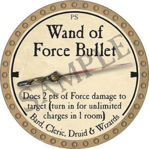 Wand of Force Bullet - 2020 (Gold)