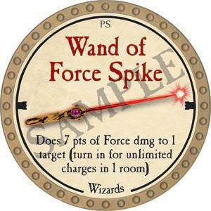 Wand of Force Spike - 2020 (Gold)