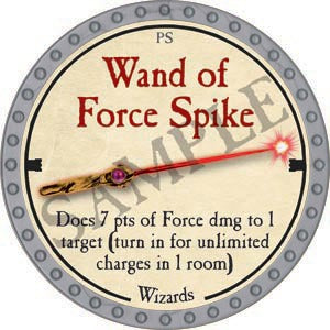 Wand of Force Spike - 2020 (Platinum)