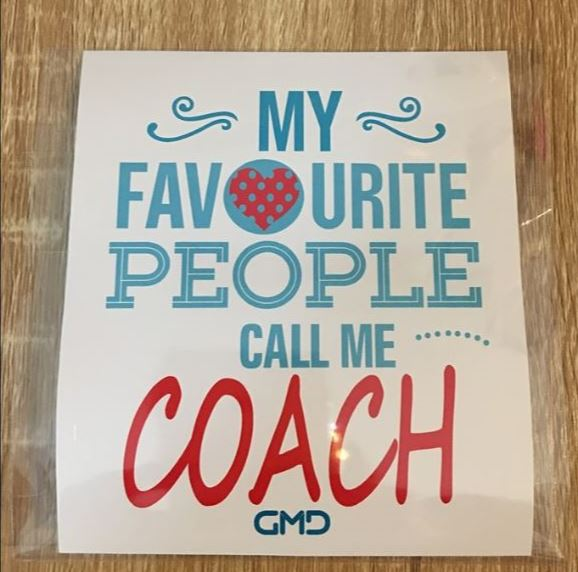 Sticker - My favourite people me COACH
