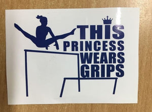 Sticker - This Princess wears grips