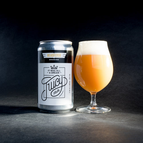 It Was All A Dream NE IPA