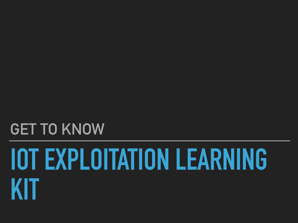 IoT Exploitation Learning Kit by Attify