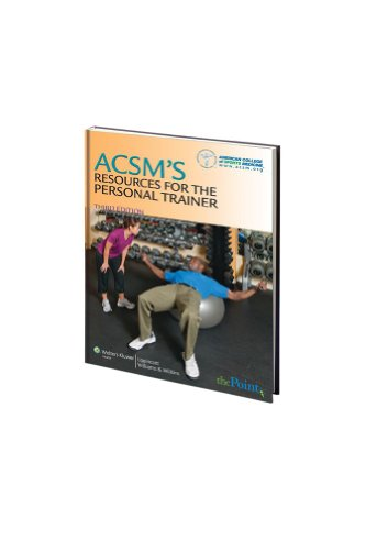ACSM's Resources for the Personal Trainer, 3rd Edition