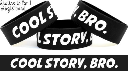 Sayit Bands Cool Story Bro Wristband Funny One Inch Bracelet