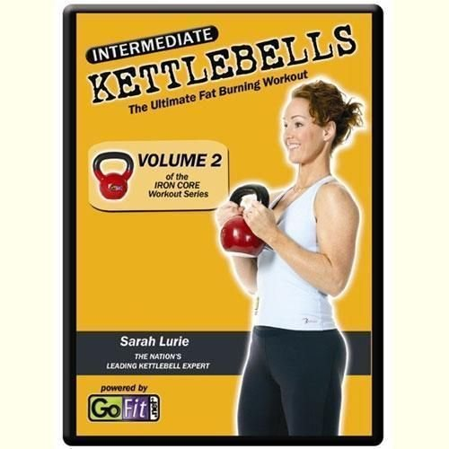 Go Fit Intermediate Kettlebells The Ultimate Fat Burning Workout Vol 2 Of The Iron Core Workout Serie