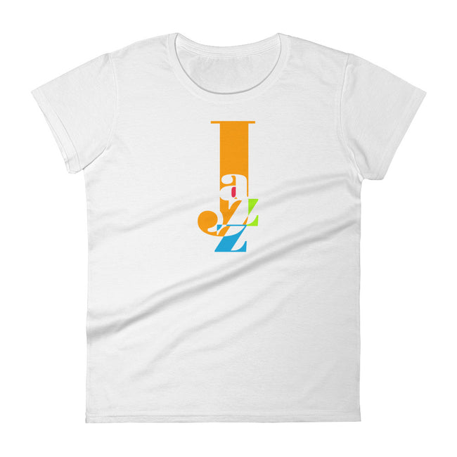 Jazz --Very Cool Graphic Tshirts for Jazz Music and Dance Lovers Women's short sleeve t-shirt