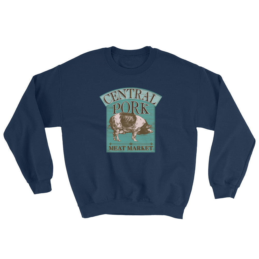 Central Pork Meat Market Funny Sweatshirt for Chefs and Cooks