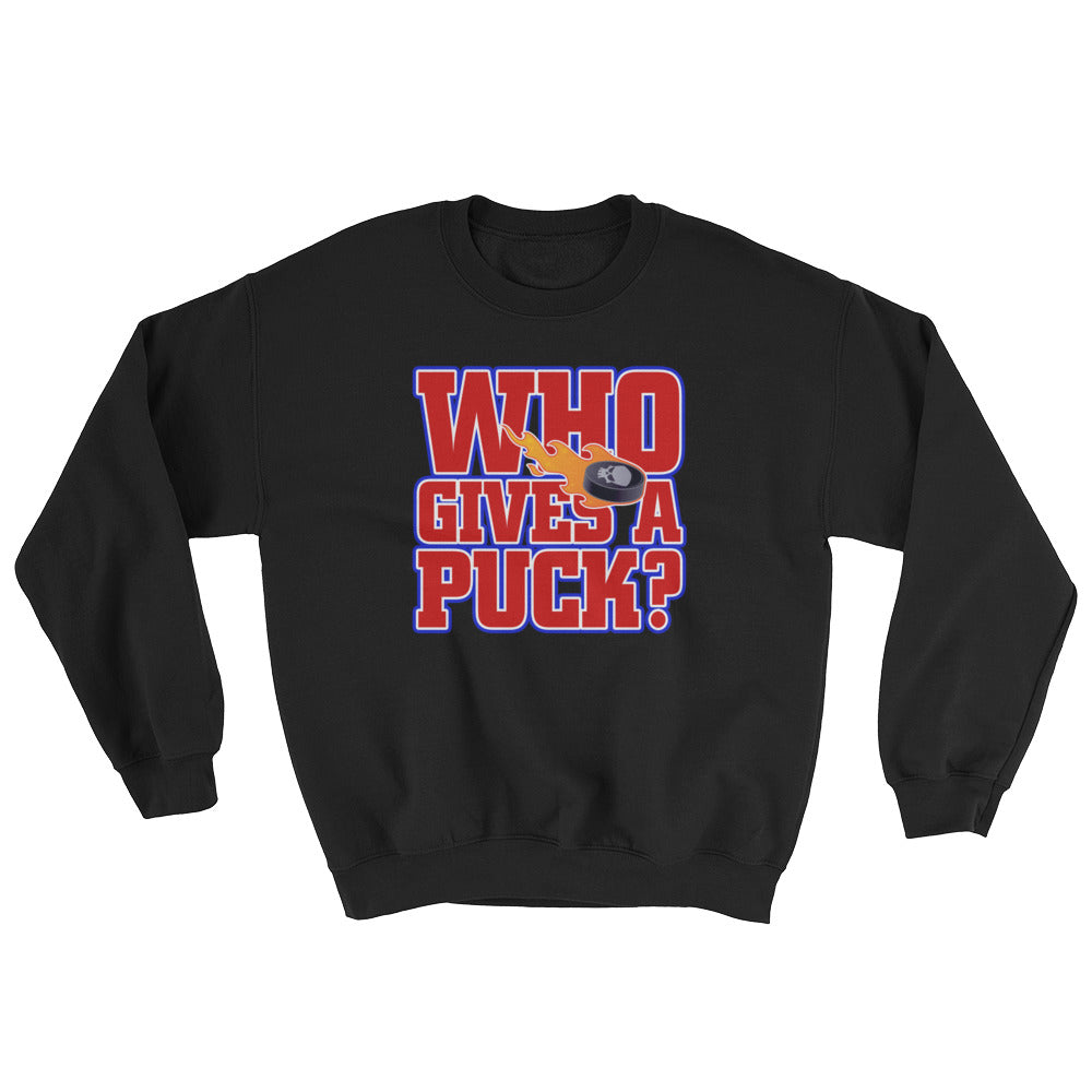 Who Gives a Puck Funny Sweatshirt for Hockey Fans
