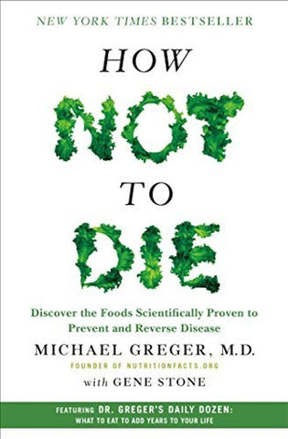 How Not To Die by Michael Greger MD Book Review on VomadLife.com