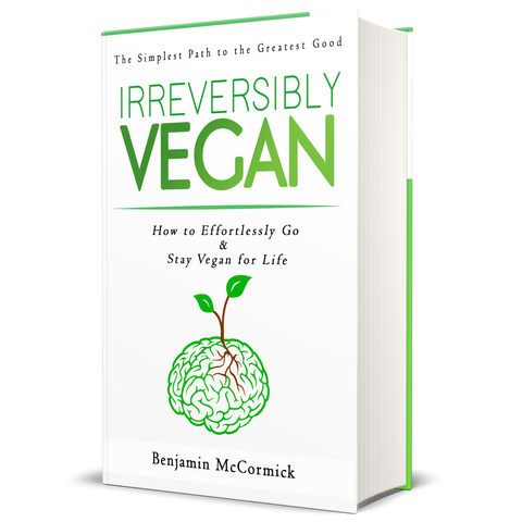 Irreversibly Vegan