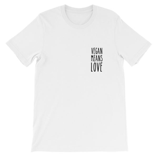 Vegan Means Love - Unisex T-Shirt (2 Colours)