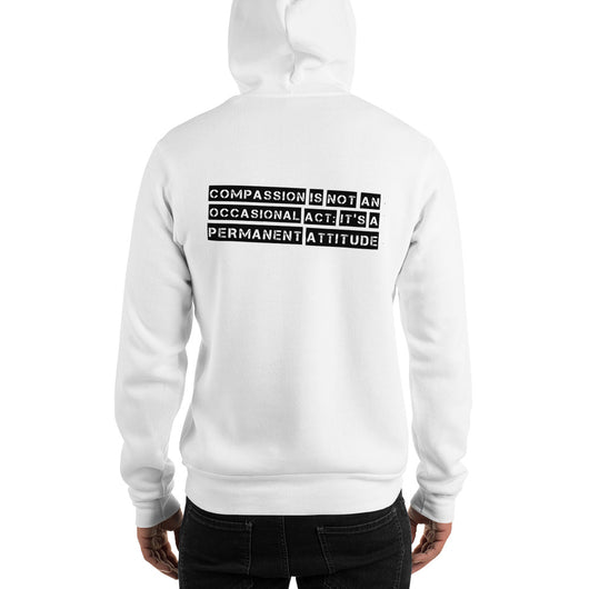 Compassion is an Attitude - Hooded Unisex Sweatshirt (3 Colours)