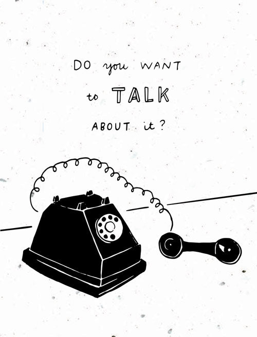 want to talk?