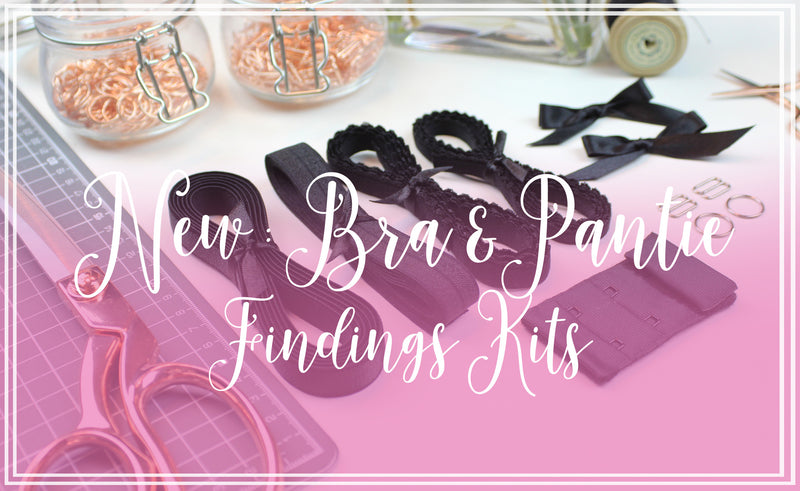 NEW: Bra & Pantie Findings Kits