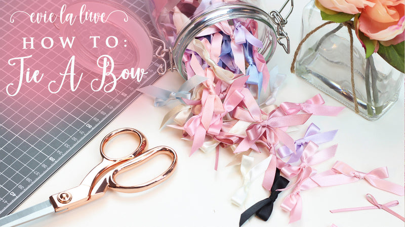 How To: Tie A Pretty Little Bow