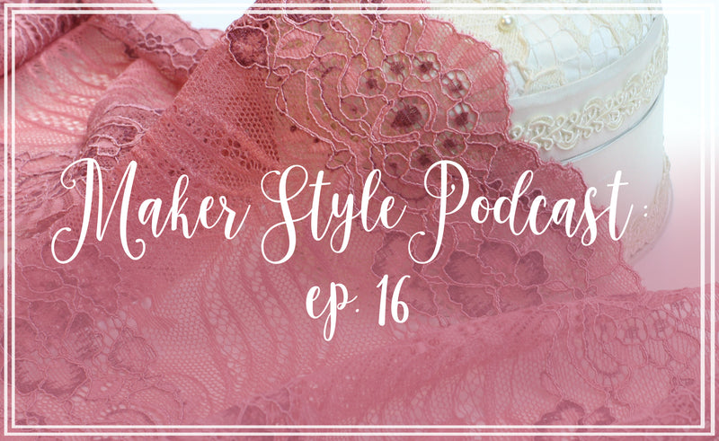 Maker Style Podcast Interview