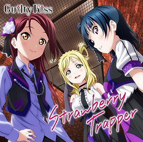 [LACM-14483] Guilty Kiss : Strawberry Trapper - Love Live! Sunshine!! Unit Single Series 1
