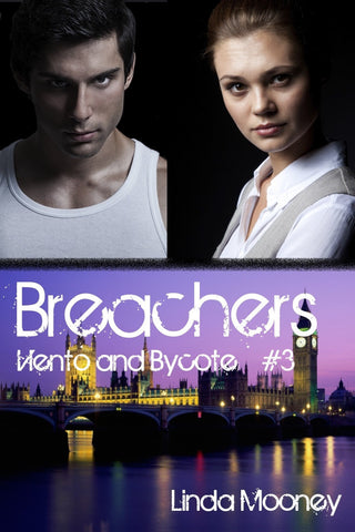 Breachers: Viento and Bycote