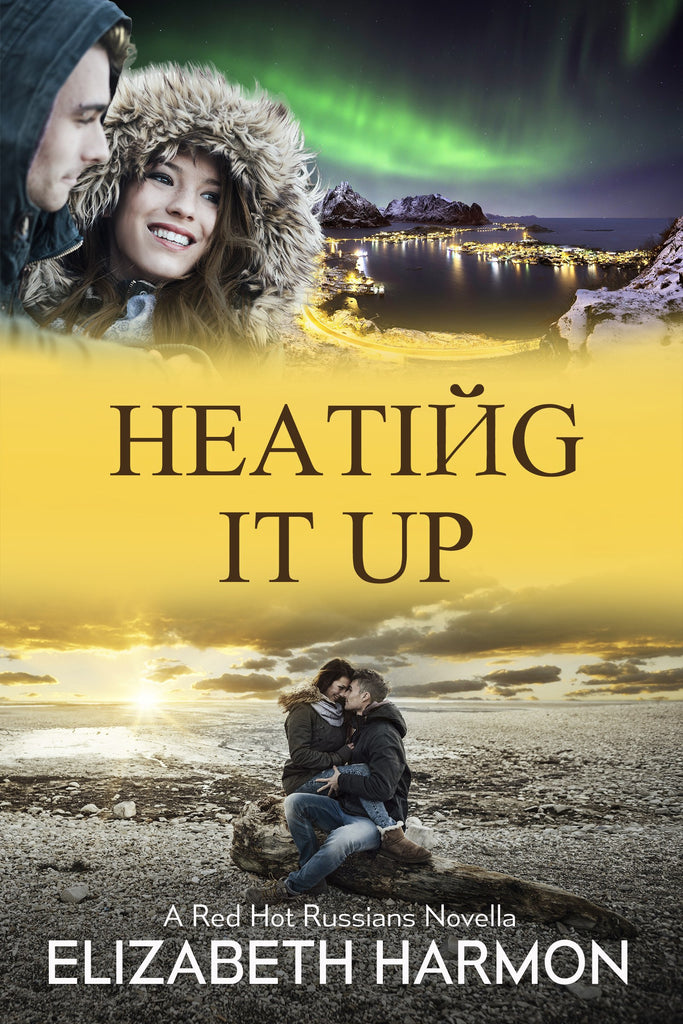 Heating It Up: A Red Hot Russians Novella