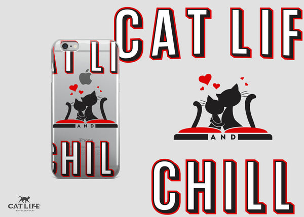 Cat Life and Chill- iPhone 5/5s/Se, 6/6s, 6/6s Plus Phone Case