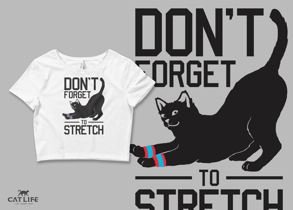 Don't Forget Stretch - Womens Crop T-Shirt