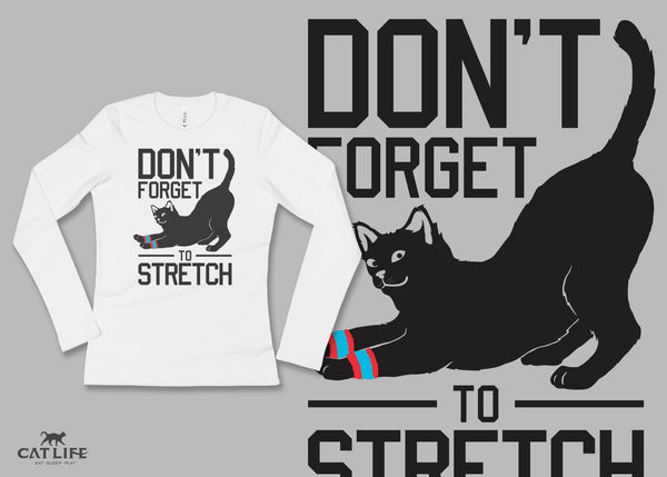 Don't Forget Stretch - Womens Long Sleeve T-Shirt