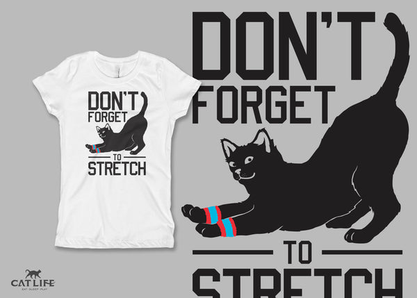Don't Forget Stretch - Girls Short Sleeve T-Shirt
