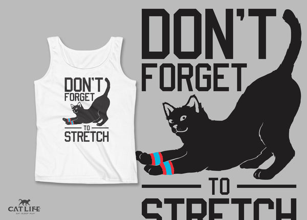 Don't Forget Stretch - Womens Tank Top
