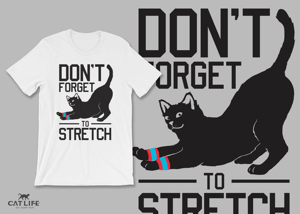 Don't Forget Stretch - Unisex Short Sleeve T-Shirt